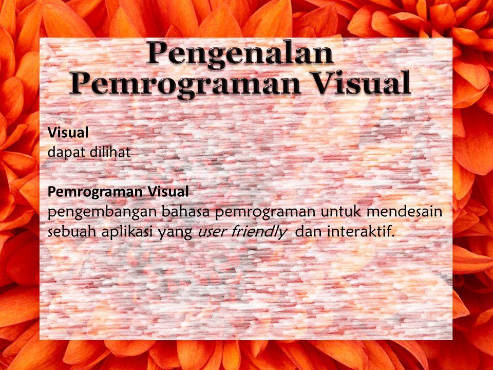 Pengenalan Pemrograman Visual