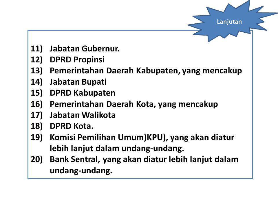 Pemerintahan Daerah Kabupaten, yang mencakup Jabatan Bupati