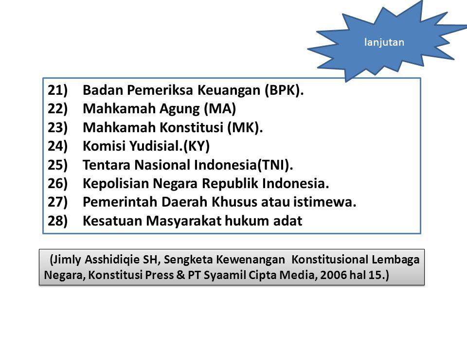 Badan Pemeriksa Keuangan (BPK). Mahkamah Agung (MA)