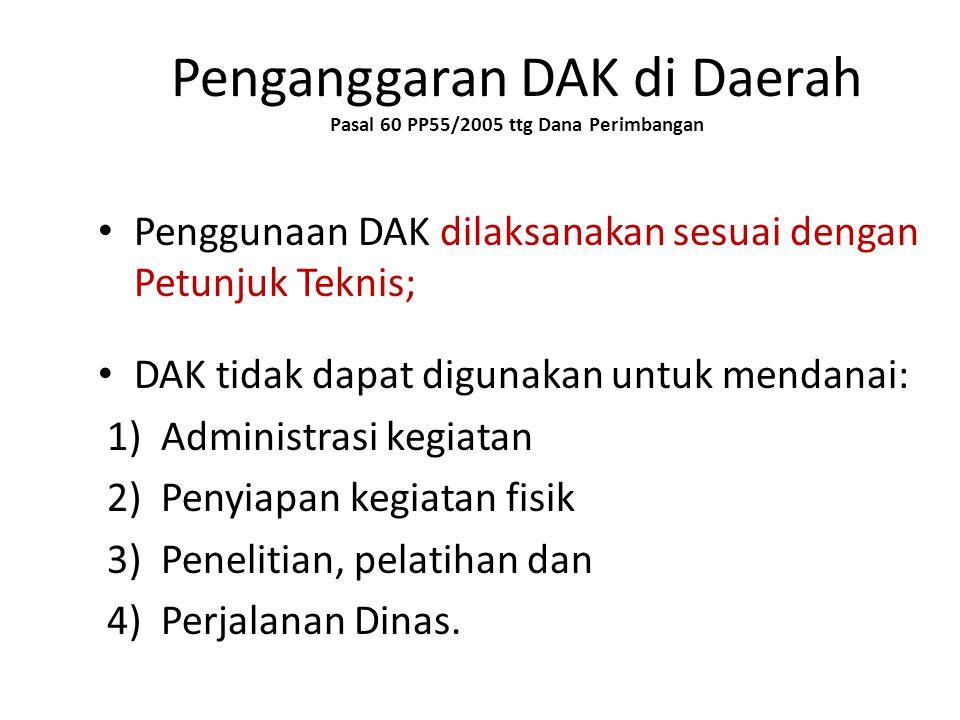 Penganggaran DAK di Daerah Pasal 60 PP55/2005 ttg Dana Perimbangan