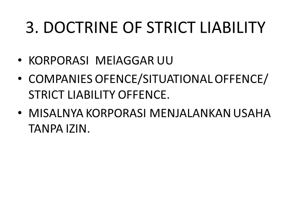 3. DOCTRINE OF STRICT LIABILITY