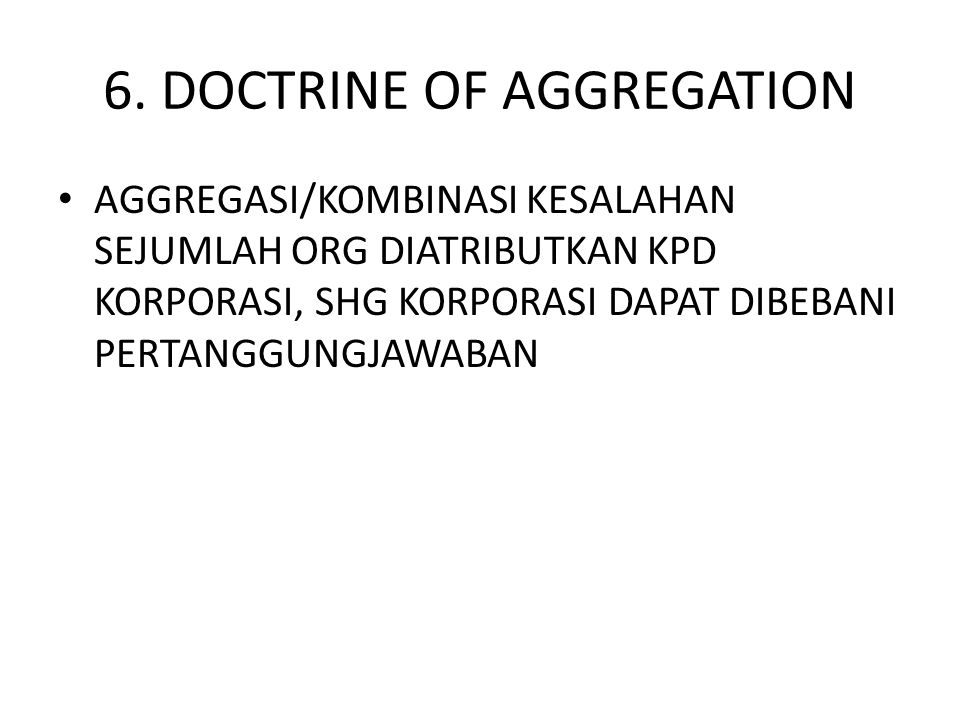 6. DOCTRINE OF AGGREGATION