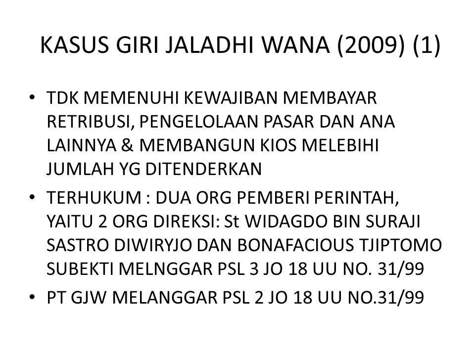 KASUS GIRI JALADHI WANA (2009) (1)