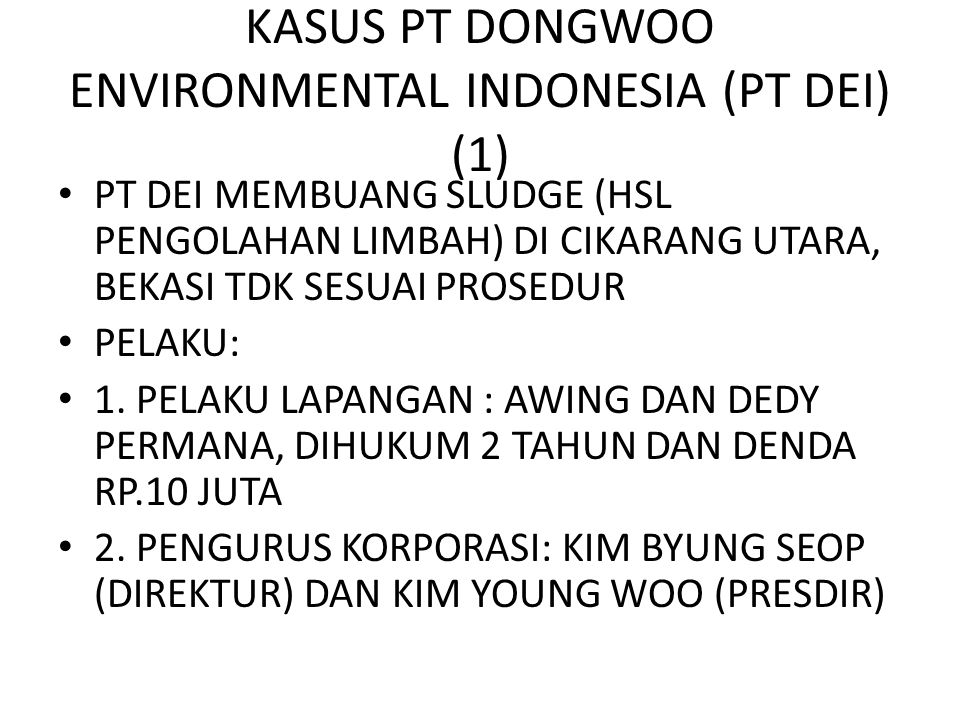 KASUS PT DONGWOO ENVIRONMENTAL INDONESIA (PT DEI) (1)