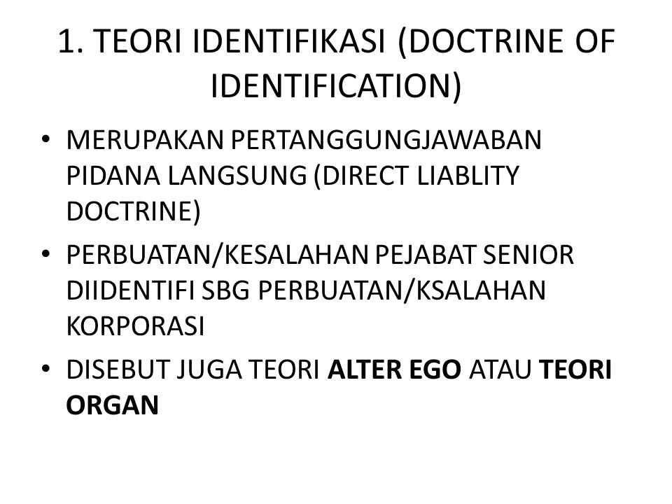 1. TEORI IDENTIFIKASI (DOCTRINE OF IDENTIFICATION)
