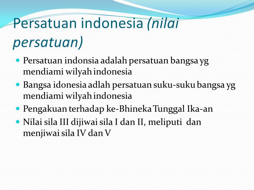 Persatuan indonesia (nilai persatuan)