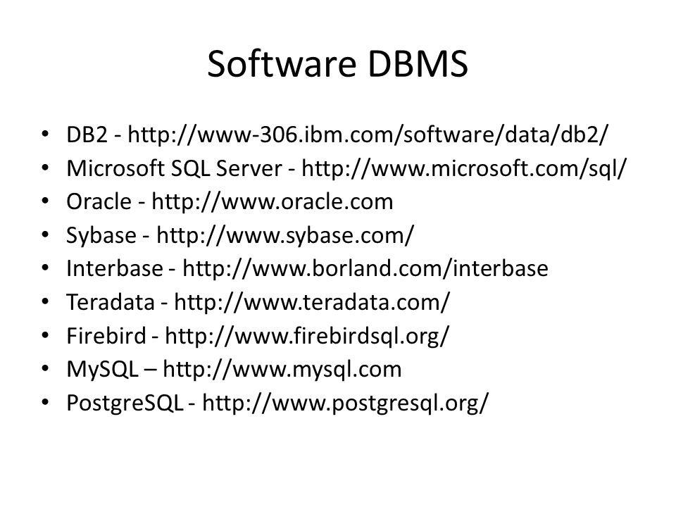Software DBMS DB2 - http://www-306.ibm.com/software/data/db2/