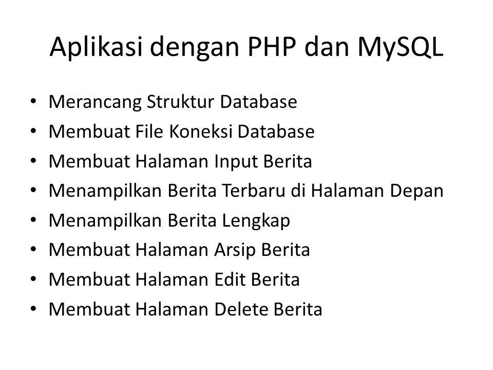 Aplikasi dengan PHP dan MySQL