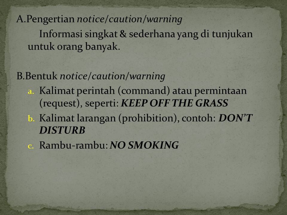 A.Pengertian notice/caution/warning