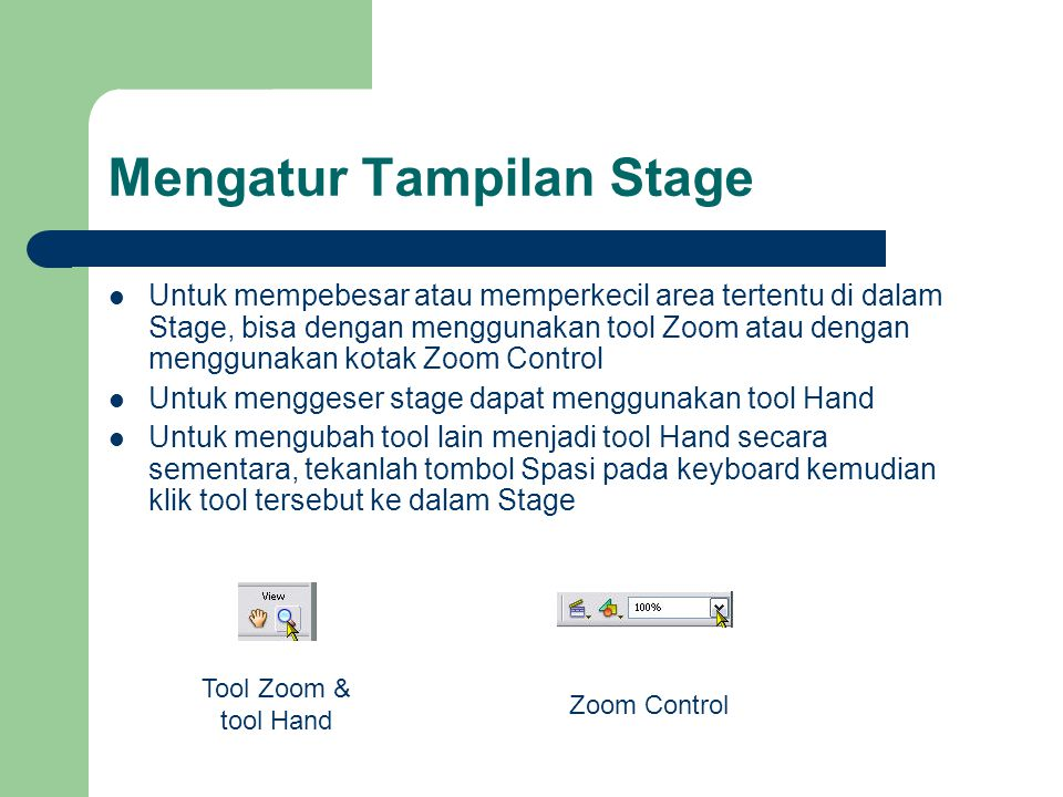 Mengatur Tampilan Stage