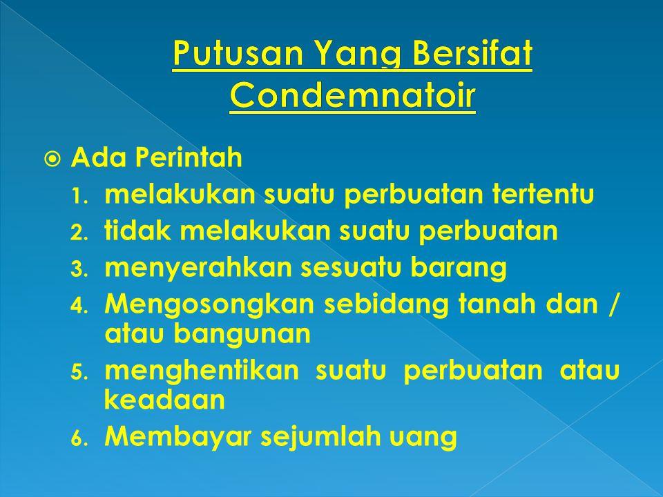 Putusan Yang Bersifat Condemnatoir