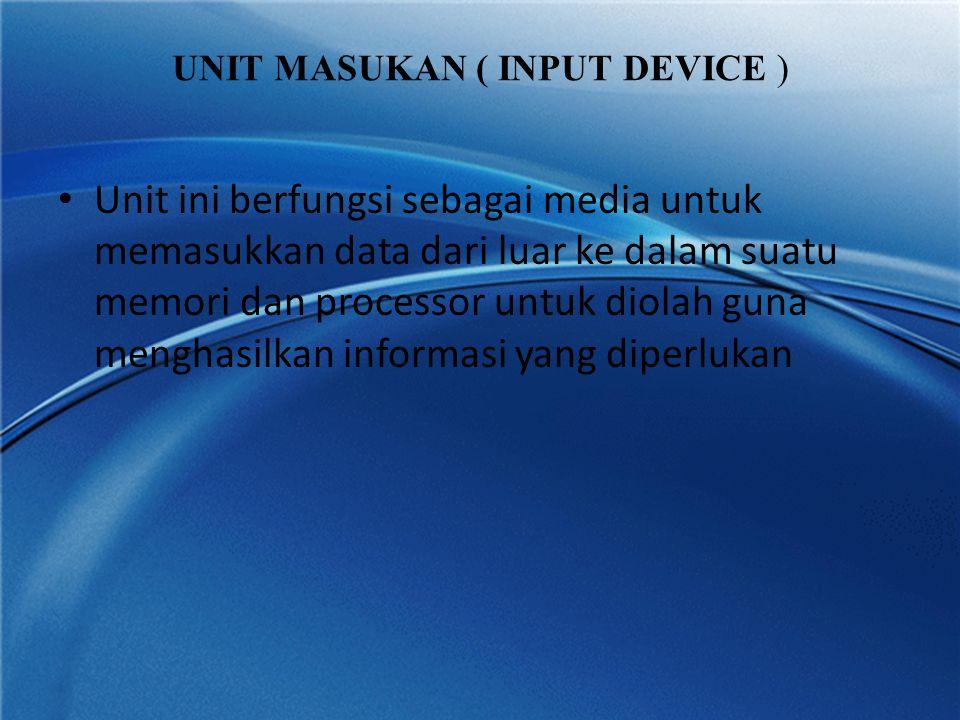 UNIT MASUKAN ( INPUT DEVICE )