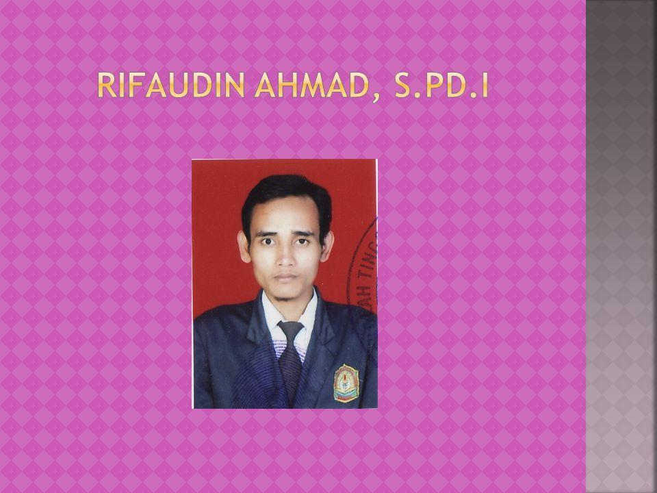 Rifaudin ahmad, S.Pd.I