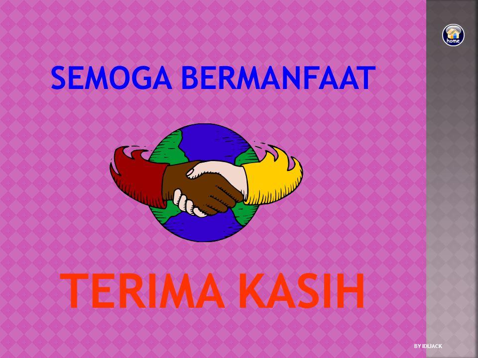 SEMOGA BERMANFAAT TERIMA KASIH BY IDIJACK