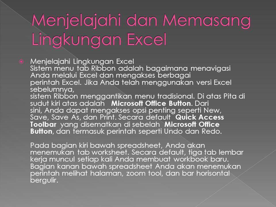 Menjelajahi dan Memasang Lingkungan Excel