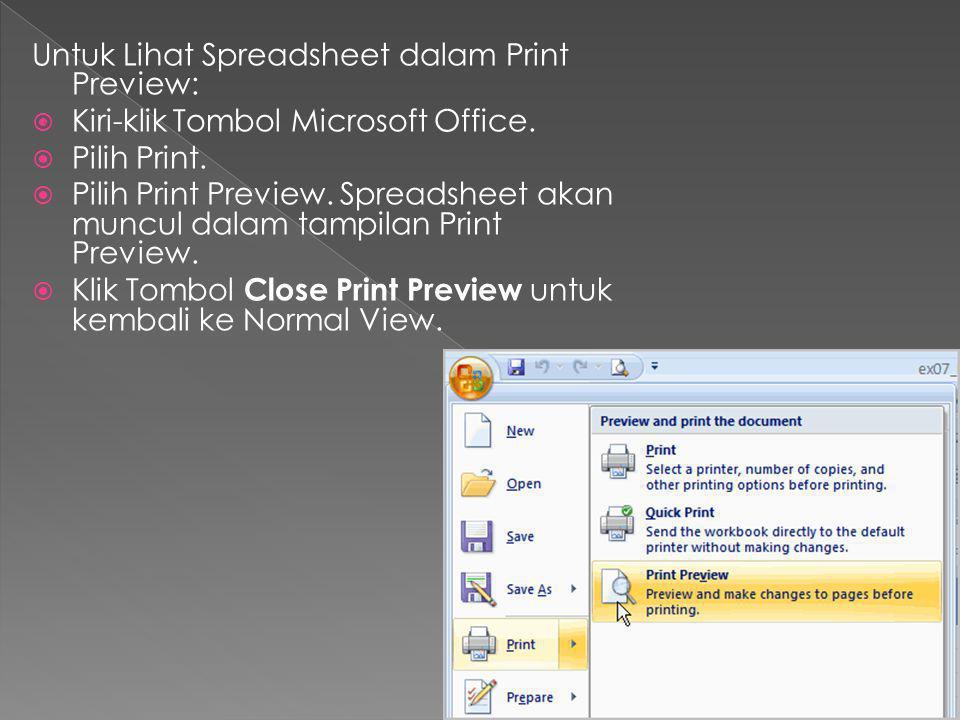 Untuk Lihat Spreadsheet dalam Print Preview: