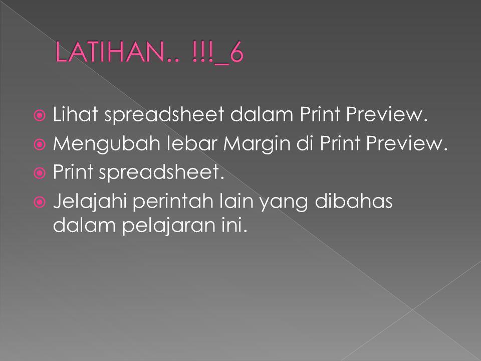 LATIHAN.. !!!_6 Lihat spreadsheet dalam Print Preview.