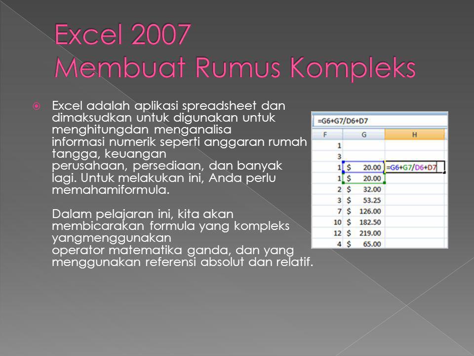 Excel 2007 Membuat Rumus Kompleks