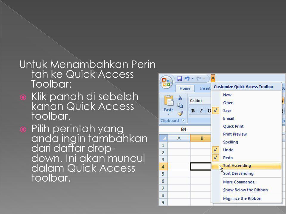Untuk Menambahkan Perintah ke Quick Access Toolbar: