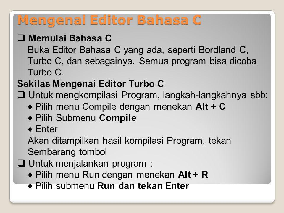 Mengenal Editor Bahasa C