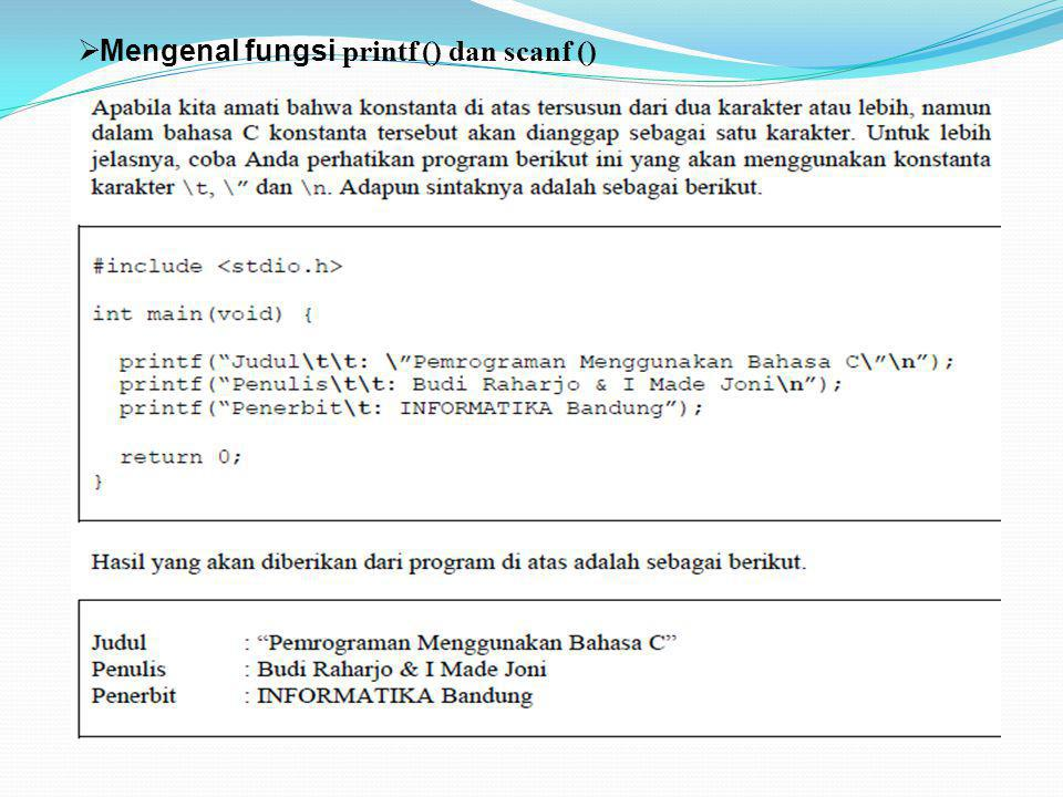 Mengenal fungsi printf () dan scanf ()