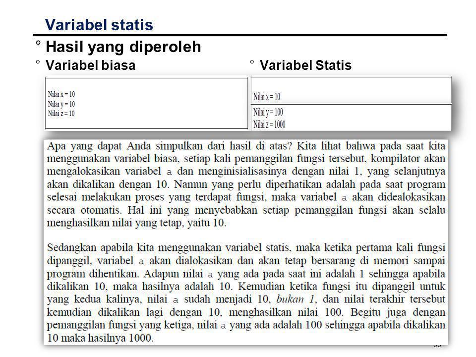 Variabel statis Hasil yang diperoleh Variabel biasa Variabel Statis