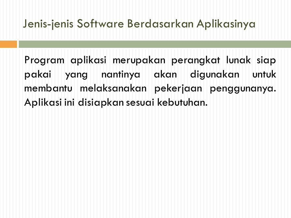 Jenis-jenis Software Berdasarkan Aplikasinya