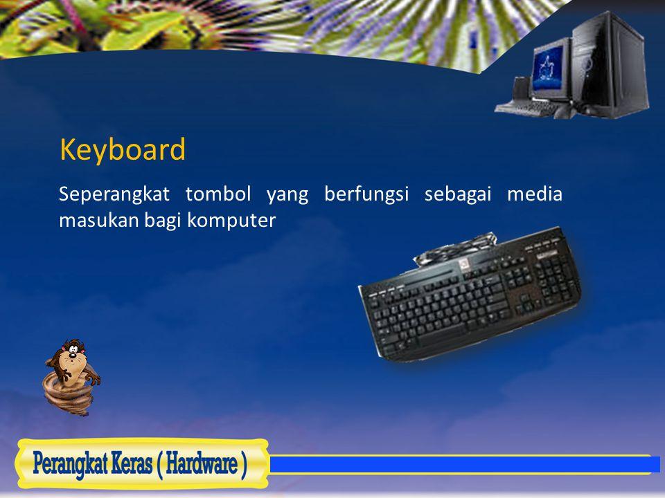 Seperangkat tombol yang berfungsi sebagai media masukan bagi komputer