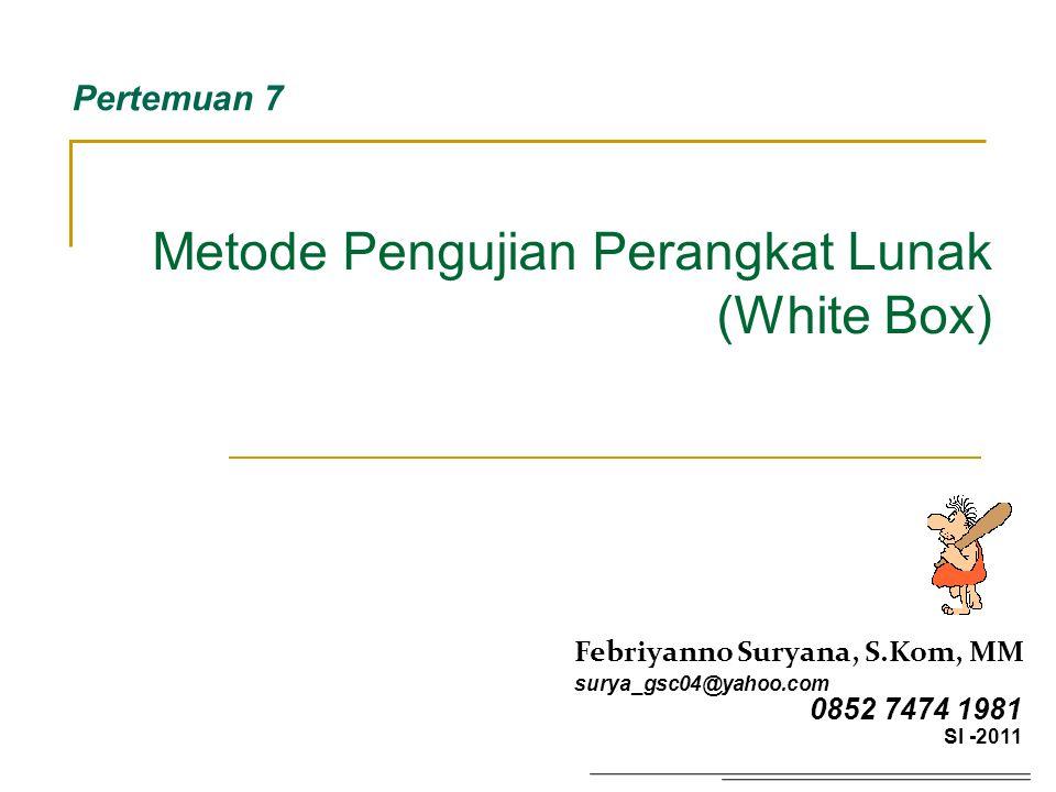 Metode Pengujian Perangkat Lunak (White Box)