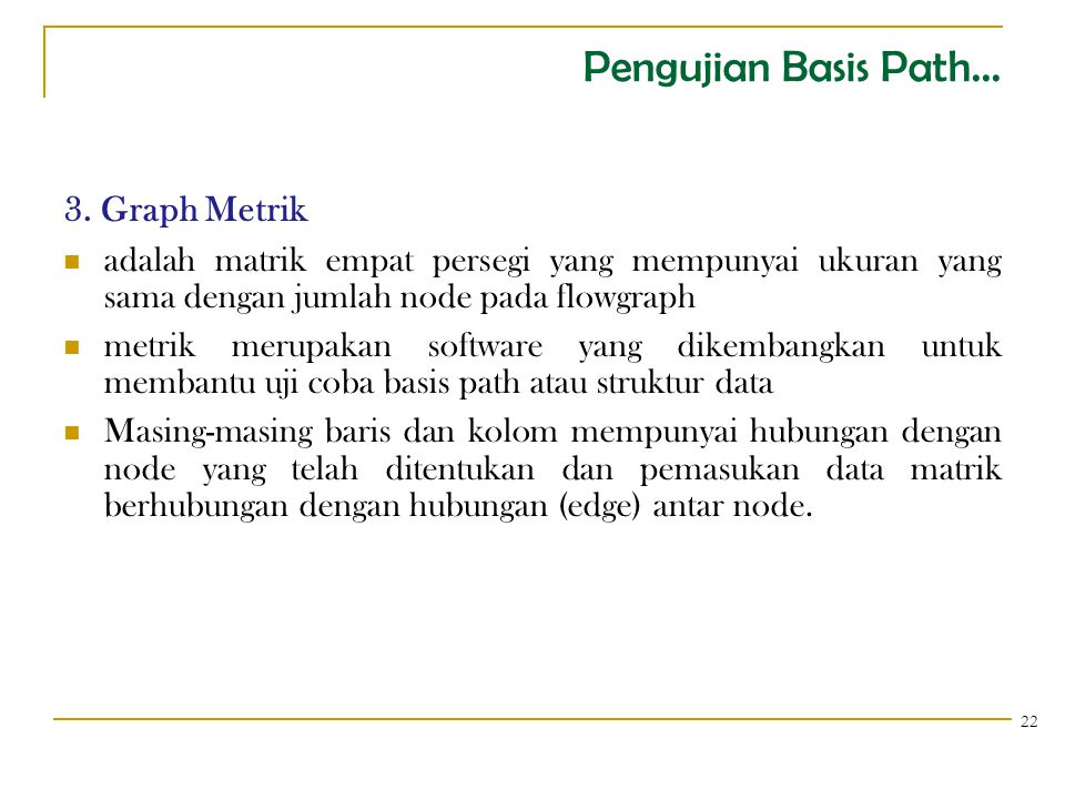 Pengujian Basis Path... 3. Graph Metrik