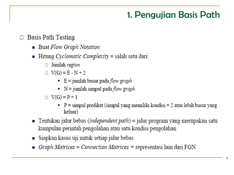 1. Pengujian Basis Path