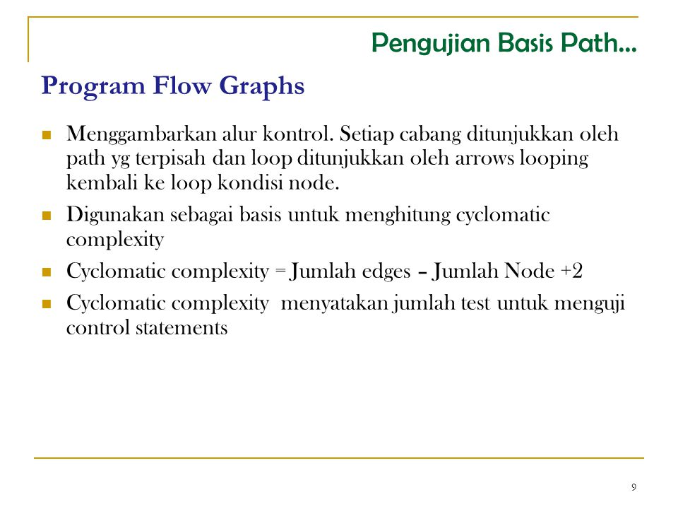 Pengujian Basis Path... Program Flow Graphs