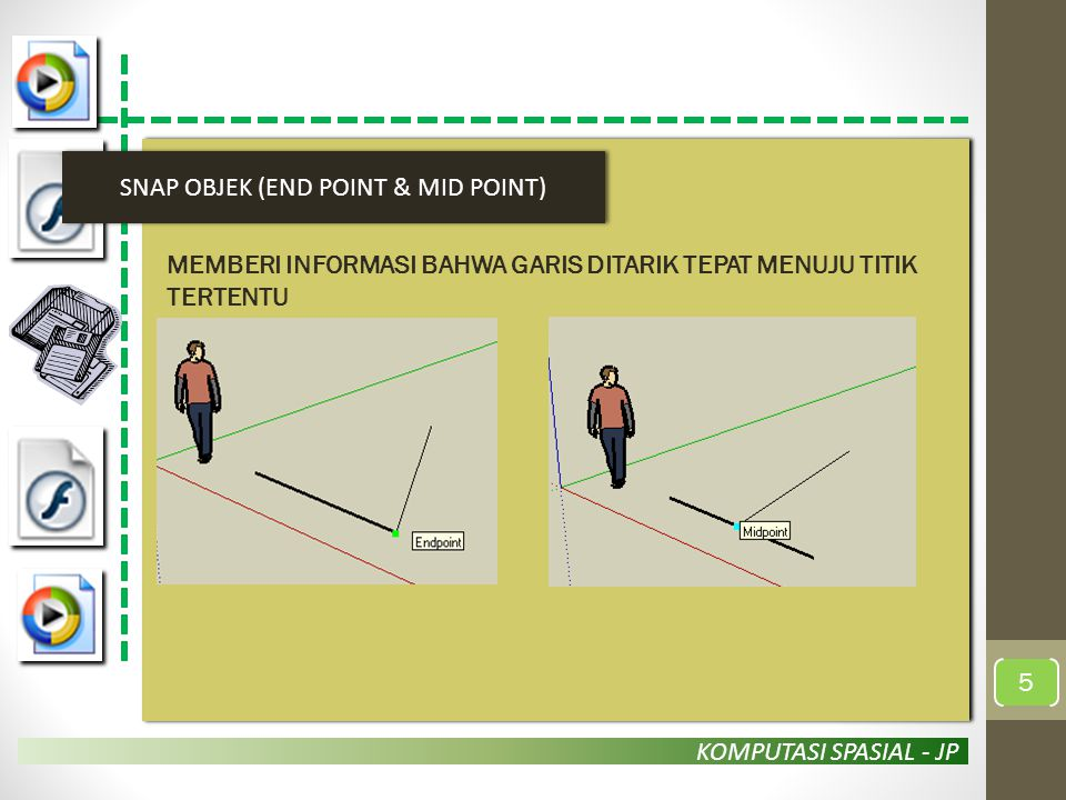 SNAP OBJEK (END POINT & MID POINT)