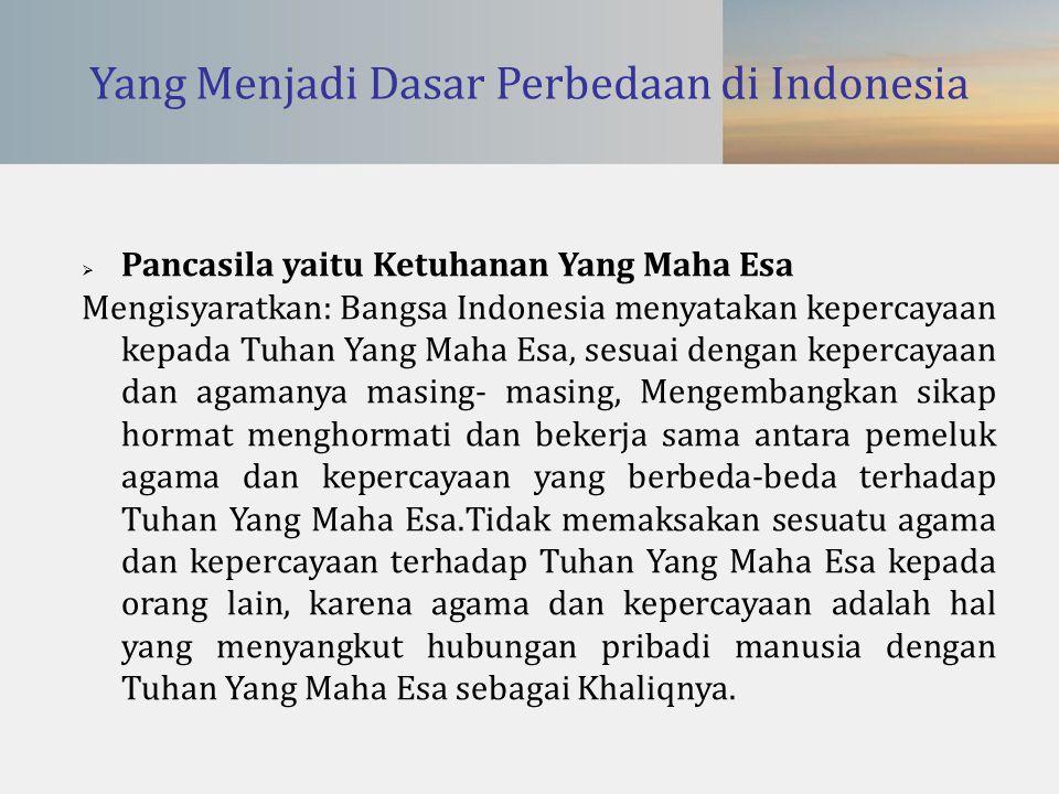 Yang Menjadi Dasar Perbedaan di Indonesia