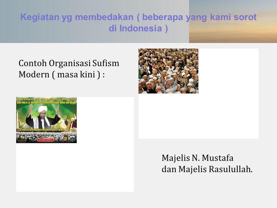 Kegiatan yg membedakan ( beberapa yang kami sorot di Indonesia )