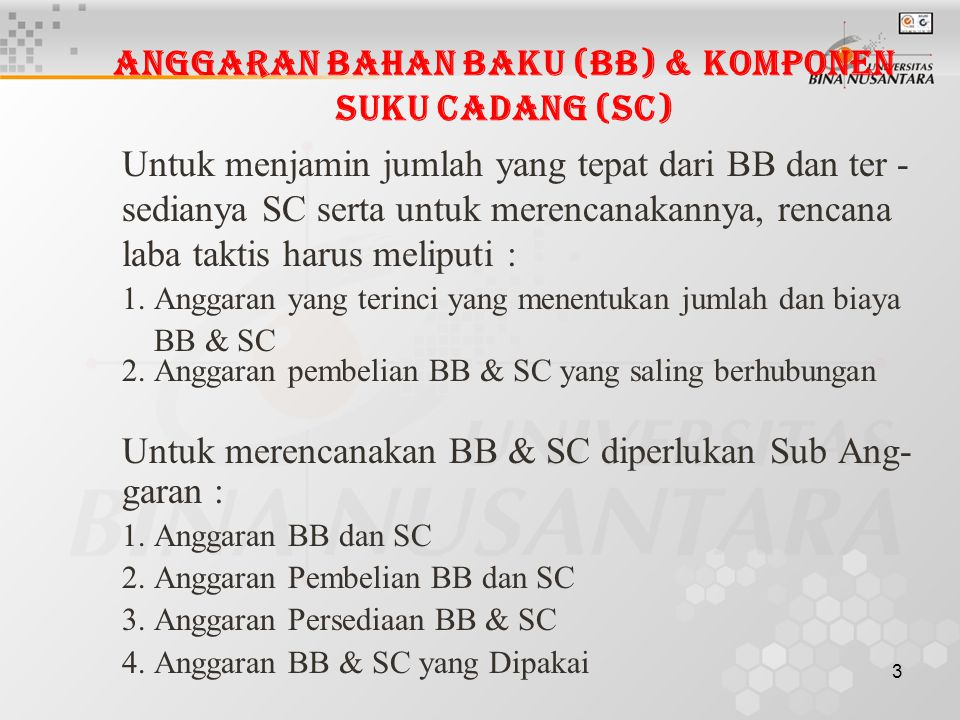Anggaran Bahan Baku (BB) & Komponen Suku Cadang (SC)