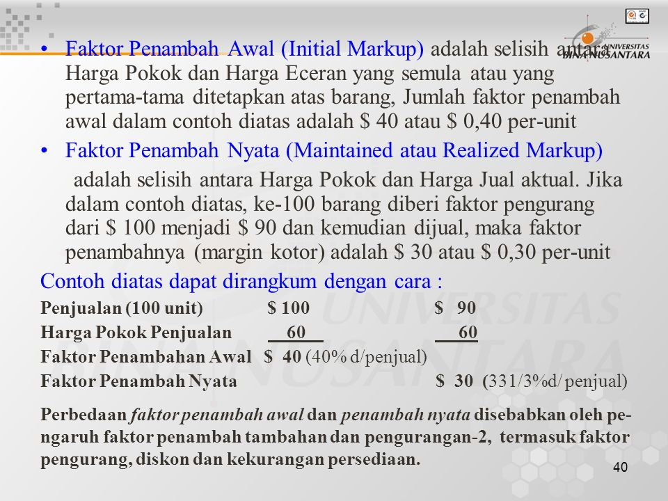 Faktor Penambah Nyata (Maintained atau Realized Markup)