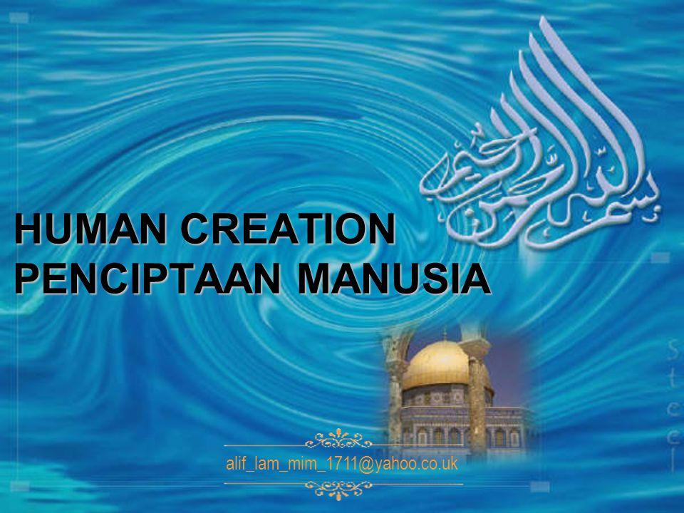 HUMAN CREATION PENCIPTAAN MANUSIA