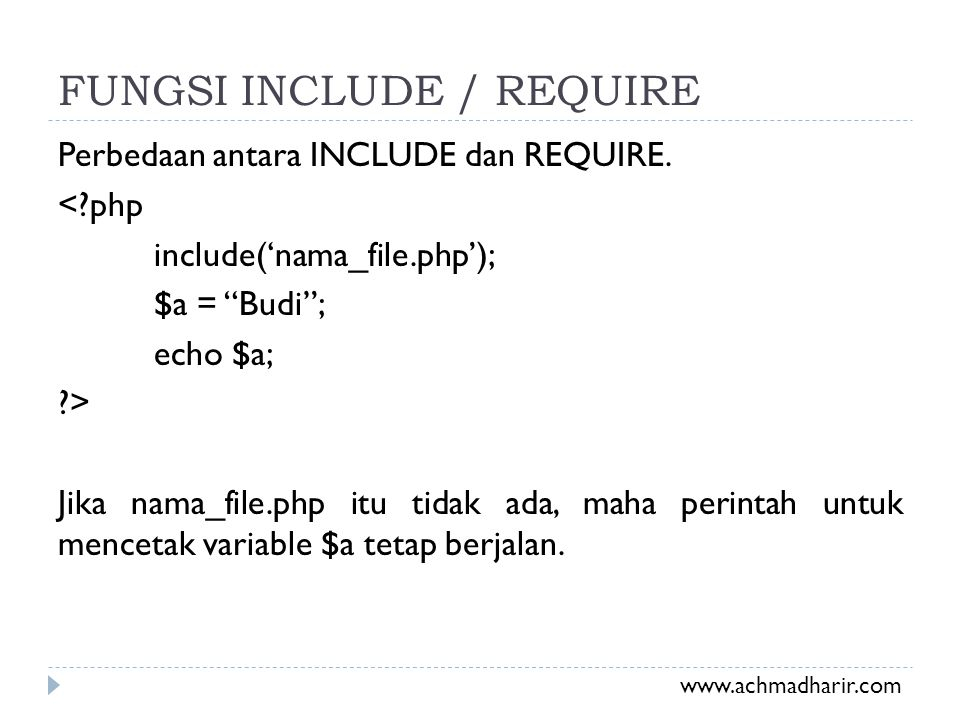 FUNGSI INCLUDE / REQUIRE