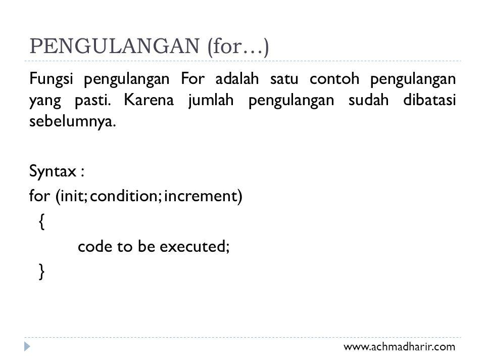 PENGULANGAN (for…)