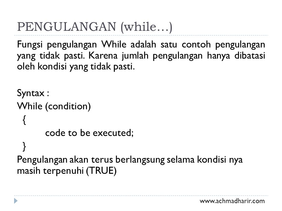 PENGULANGAN (while…)