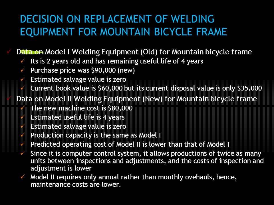 DECISION ON REPLACEMENT OF WELDING EQUIPMENT FOR MOUNTAIN BICYCLE FRAME