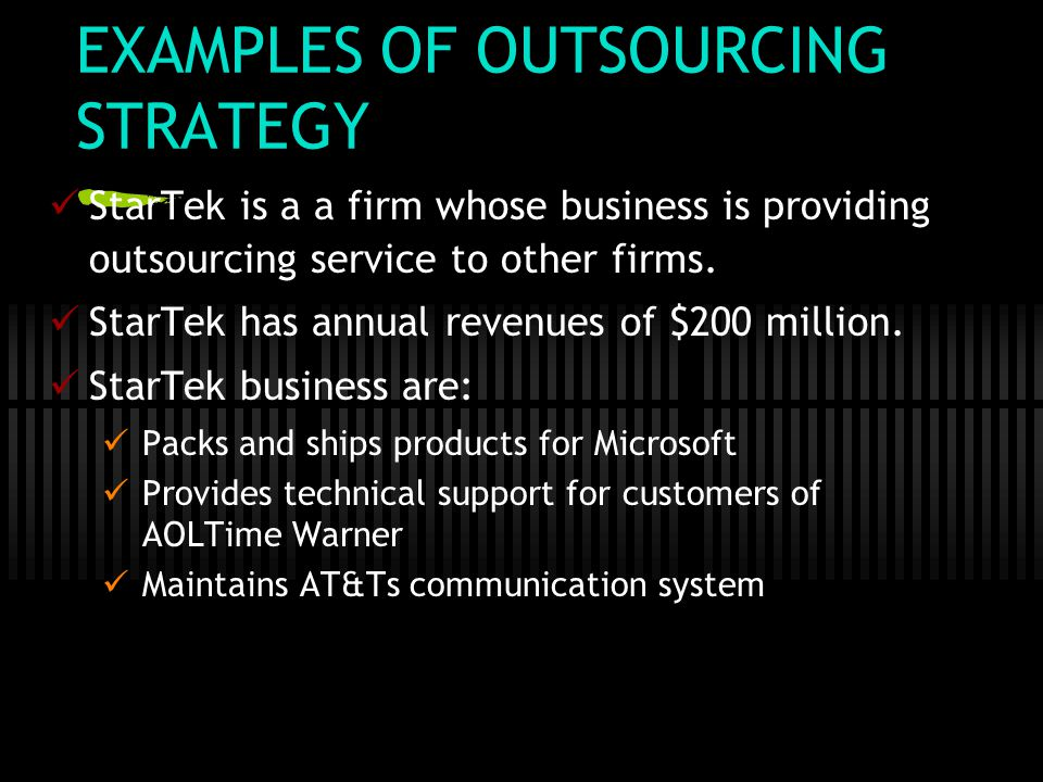 EXAMPLES OF OUTSOURCING STRATEGY