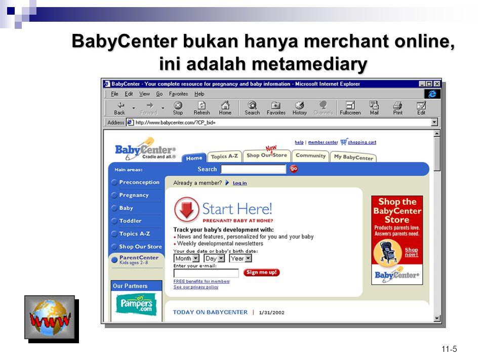BabyCenter bukan hanya merchant online, ini adalah metamediary