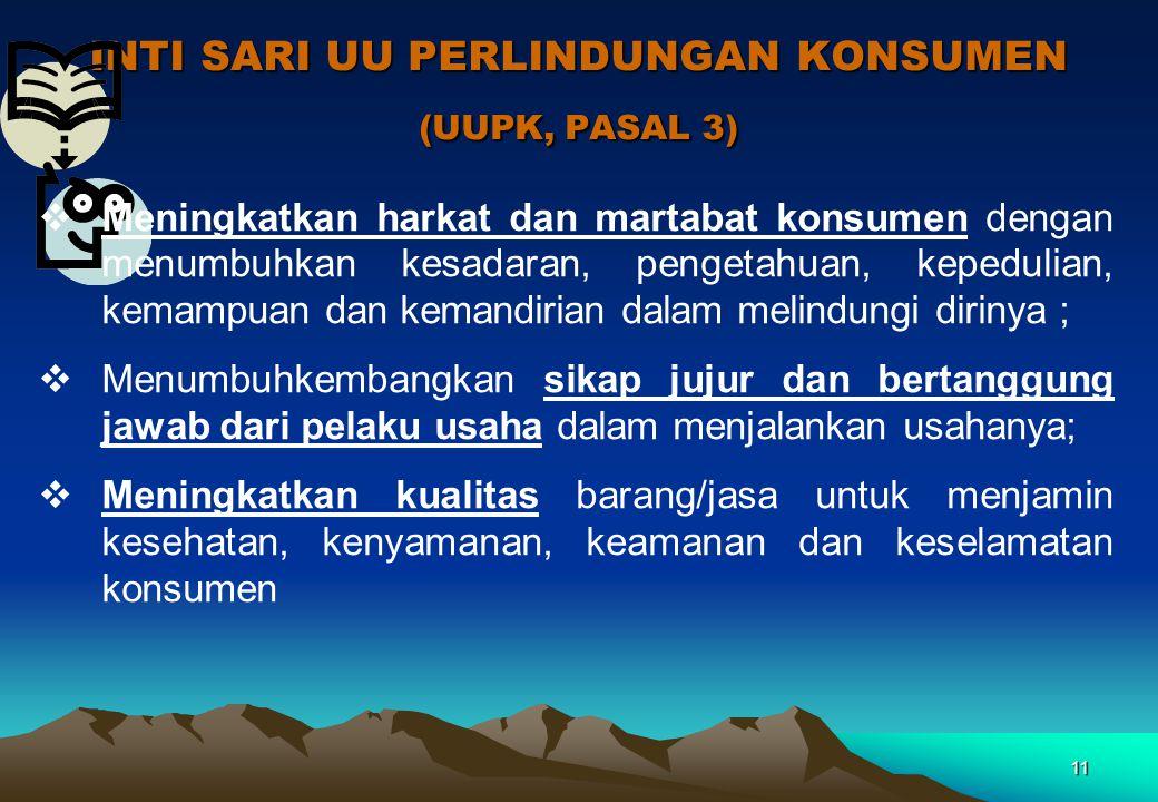 INTI SARI UU PERLINDUNGAN KONSUMEN (UUPK, PASAL 3)