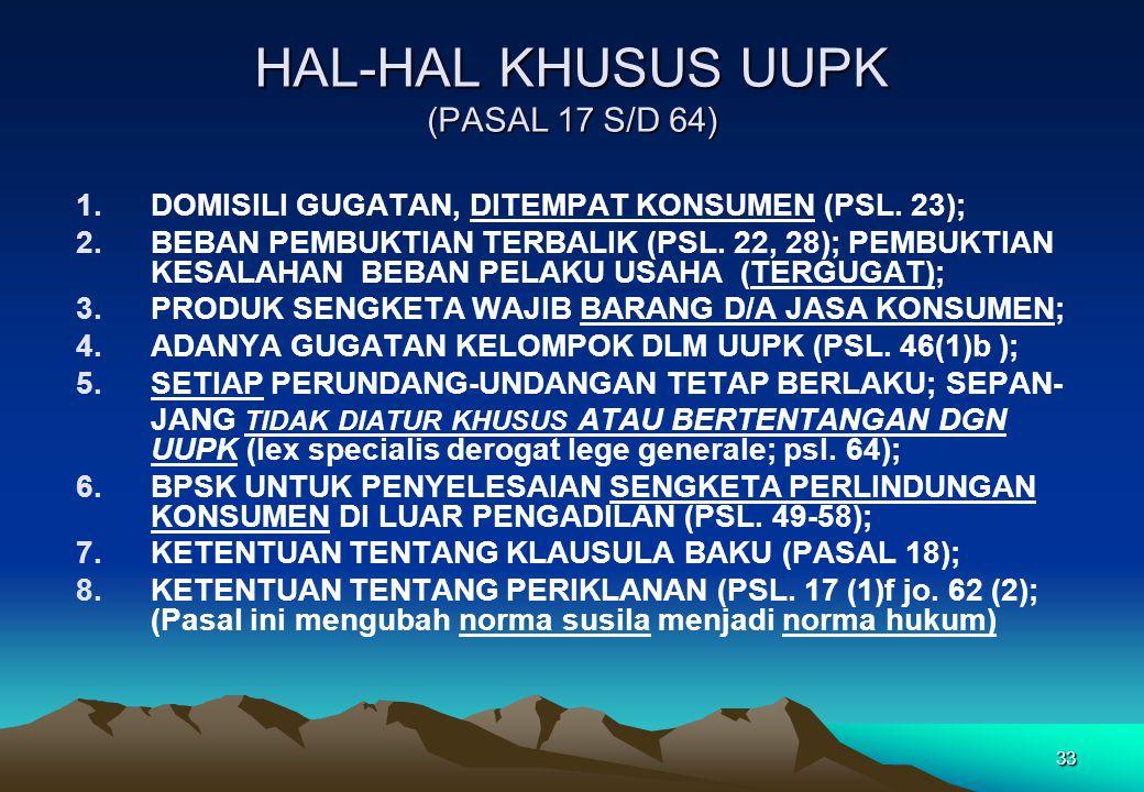 HAL-HAL KHUSUS UUPK (PASAL 17 S/D 64)