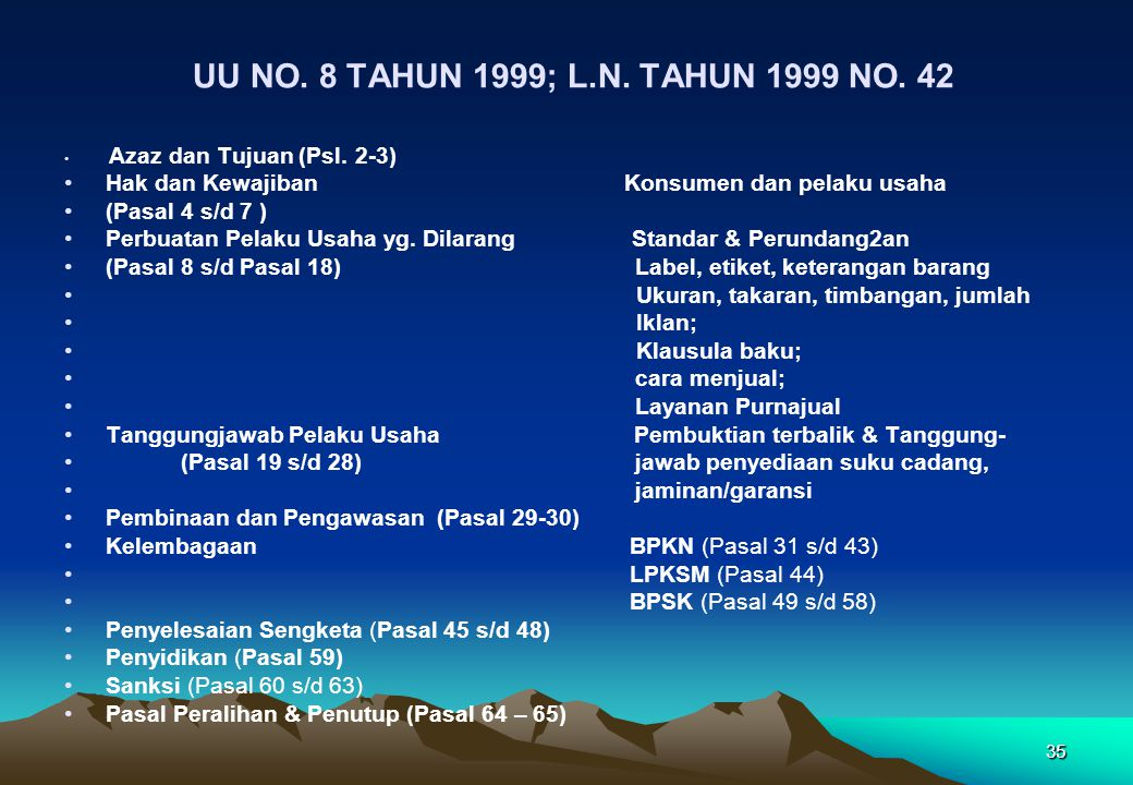 UU NO. 8 TAHUN 1999; L.N. TAHUN 1999 NO. 42 Azaz dan Tujuan (Psl. 2-3)