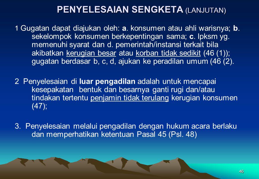PENYELESAIAN SENGKETA (LANJUTAN)