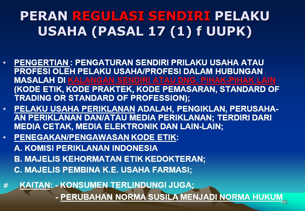 PERAN REGULASI SENDIRI PELAKU USAHA (PASAL 17 (1) f UUPK)
