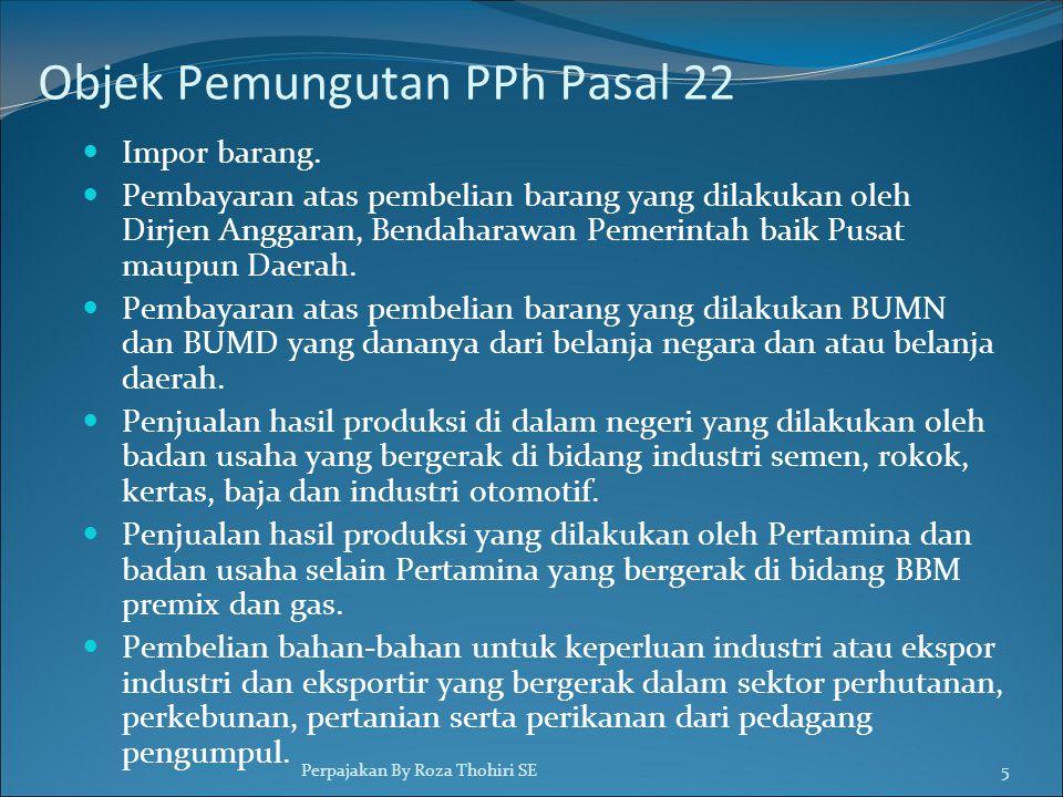 Objek Pemungutan PPh Pasal 22
